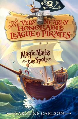 Details about The Very Nearly Honorable League of Pirates : Book 1 : Magic Marks the Spot