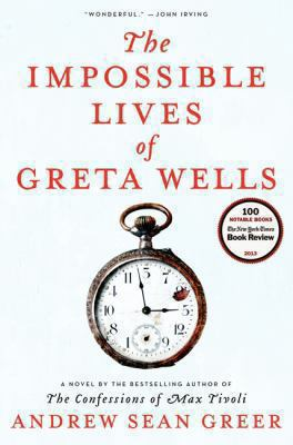 Details about The impossible lives of Greta Wells