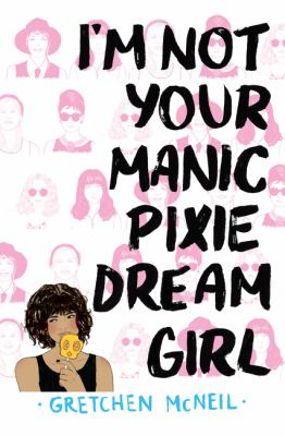 Details about I'm Not Your Manic Pixie Dream Girl