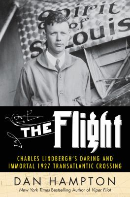 Details about The Flight: Charles Lindbergh's 1927 Transatlantic Crossing