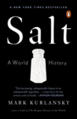Details about Salt : a world history