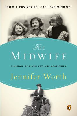 Details about The midwife : a memoir of birth, joy, and hard times