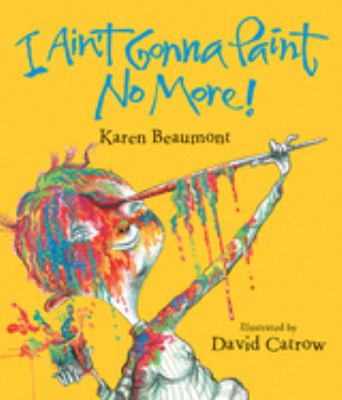 Details about I Ain't Gonna Paint No More!