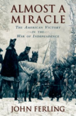 Details about Almost a Miracle: The American Victory in the War of Independence