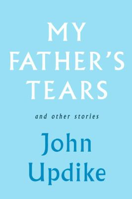Details about My father's tears and other stories