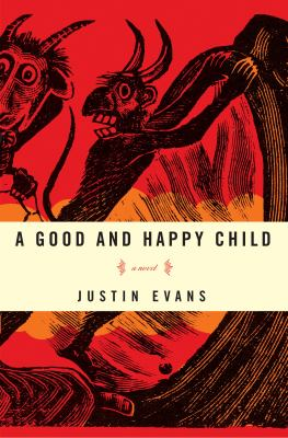 Details about A good and happy child : a novel