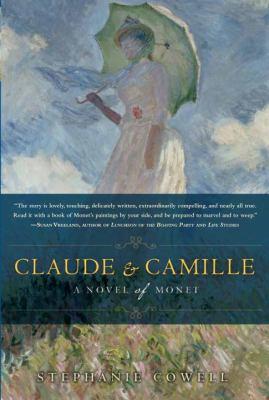 Details about Claude & Camille : a novel of Monet