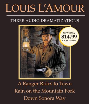 Details about A Ranger Rides to Town: Rain on a Mountain Fork - Down Sonora Way (sound recording)