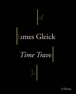 Details about Time Travel: A History