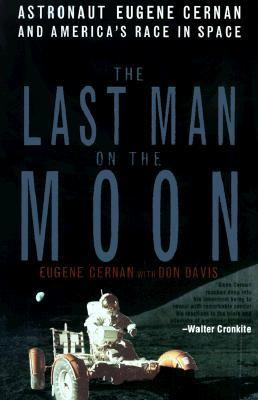Details about The last man on the moon : astronaut Eugene Cernan and America's race in space