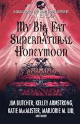 Details about My Big Fat Supernatural Honeymoon