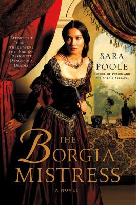 Details about The Borgia mistress : a novel