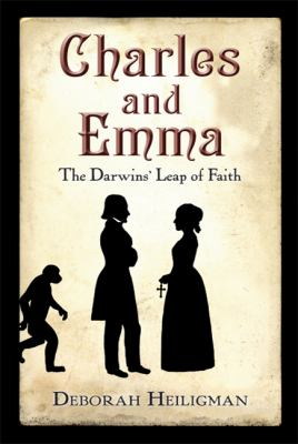 Details about Charles and Emma: The Darwins' Leap of Faith