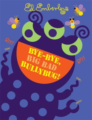 Details about Bye-Bye, Big Bad Bullybug!