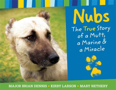 Details about Nubs: The True Story of a Mutt, a Marine & a Miracle