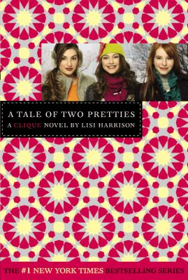 Details about A tale of two pretties : a clique novel