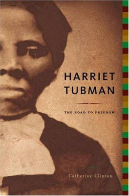 Details about Harriet Tubman: The Road to Freedom