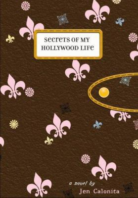 Details about Secrets of my Hollywood life : a novel