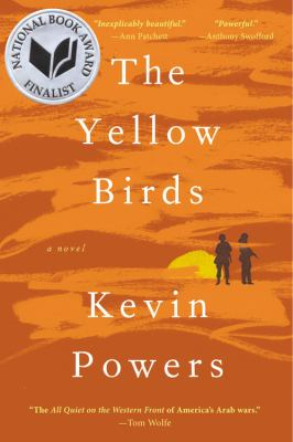 Details about The yellow birds : a novel