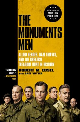 Details about The Monuments Men Allied Heroes, Nazi Thieves, and the Greatest Treasure Hunt in History.