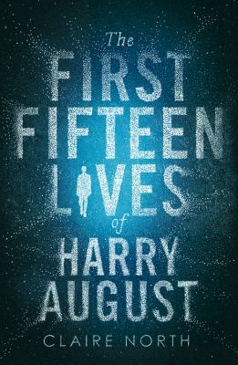 Details about The first fifteen lives of Harry August
