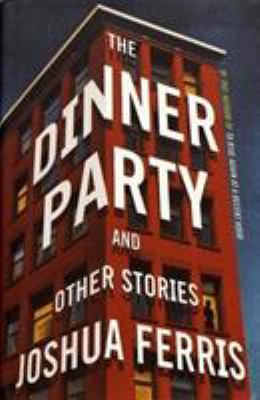 Details about The Dinner Party: Stories