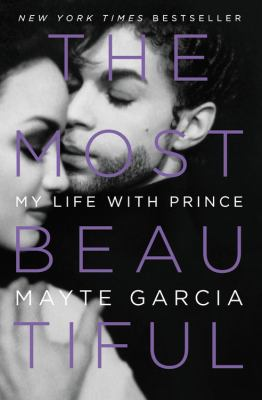 Details about The Most Beautiful: My Life with Prince