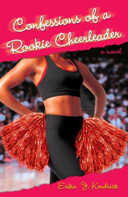 Details about Confessions of a rookie cheerleader : a novel