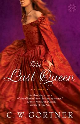 Details about The last queen : a novel