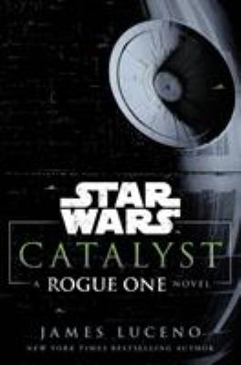 Details about Catalyst: A Rogue One Story