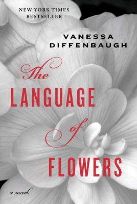 Details about The language of flowers : a novel