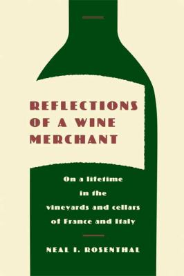 Details about Reflections of a wine merchant