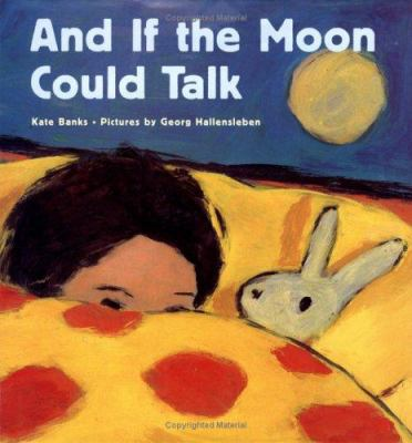 Details about And If the Moon Could Talk