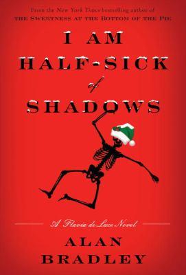 Details about I am half-sick of shadows: a Flavia de Luce novel