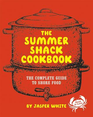Details about The Summer Shack cookbook : the complete guide to shore food