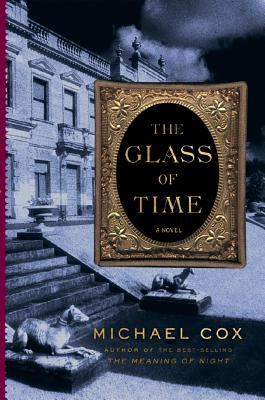 Details about The glass of time : the secret life of Miss Esperanza Gorst