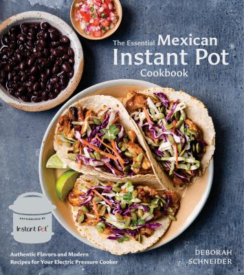 Details about The Essential Mexican Instant Pot Cookbook