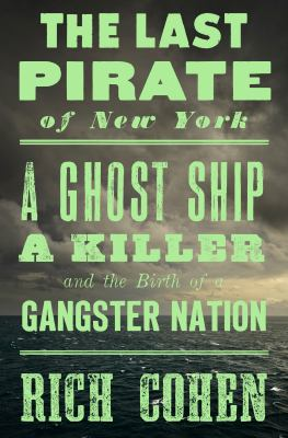 Details about The Last Pirate of New York