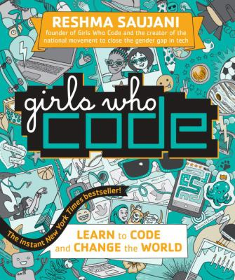Details about Girls Who Code: Learn to Code and Change the World