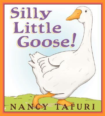 Details about Silly Little Goose!
