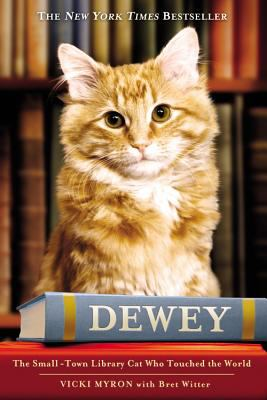Details about Dewey: The Small Town Library Cat Who Touched the World