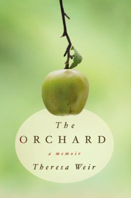 Details about The orchard : a memoir