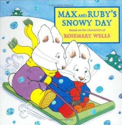 Details about Max and Ruby's Snowy Day