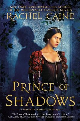 Details about Prince of Shadows: A Novel of Romeo and Juliet