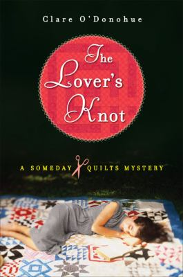 Details about The lover's knot : a Someday Quilts mystery