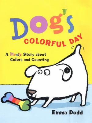Details about Dog's Colorful Day: a messy story about colors and counting