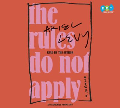 Details about The Rules Do Not Apply: A Memoir (sound recording)