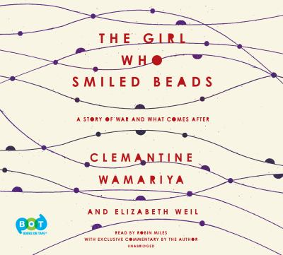 Details about The Girl Who Smiled Beads: A Story of War and What Comes After (sound recording)
