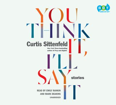 Details about You Think It, I'll Say It: Stories (sound recording)