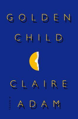 Details about Golden Child: A Novel